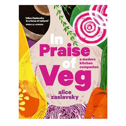 In Praise of Veg, Alice Zaslavsky, Kitchen To Table, Yamba